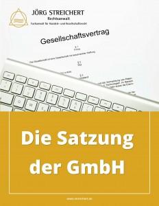 Die Satzung der GmbH
